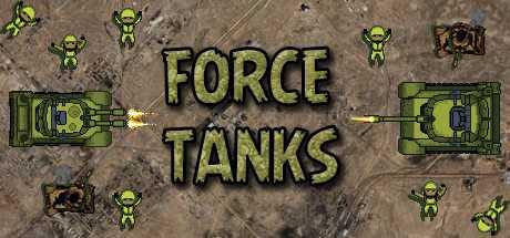 FORCE TANKS