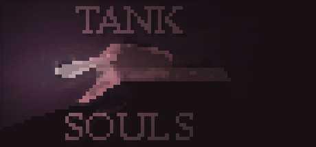TANK SOULS
