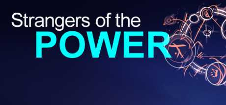 Strangers of the Power
